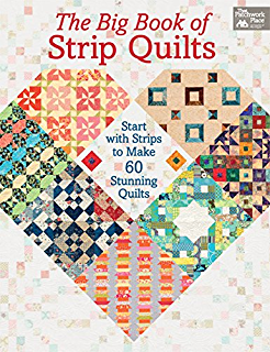 Perfect quilts for precut fabrics 64 patterns for fat quarters the big book of strip quilts start with strips to make 60 stunning quilts fandeluxe Image collections