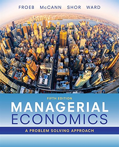Top 10 recommendation managerial economics froeb 5th edition
