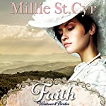 Faith: Westward Brides Book 1 | Millie St. Cyr