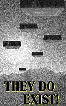 They Do Exist! by [Grasse, Claire, Lazarewica, Mia, Bourne, John M., Yang, Qing, Spencer, Tricia, Westhead, Bill, Jackson, Julia Halprin, Dischler, Lou, Lev, Catherine, Bennett, Ryan]
