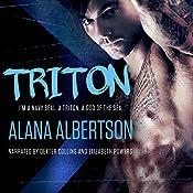 Triton: A Bad-Boy SEAL Romance: Heroes Ever After, Book 2 | Alana Albertson