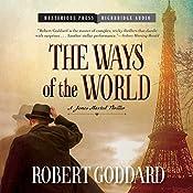Ways of the World: A James Maxted Thriller | Robert Goddard