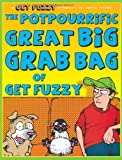 The Potpourrific Great Big Grab Bag of Get Fuzzy, Darby Conley, 0740773674