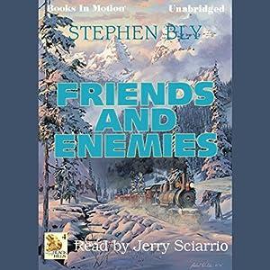 Friends and Enemies Audiobook