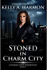 Stoned in Charm City (Charm City Darkness Book 1) Kindle Edition
