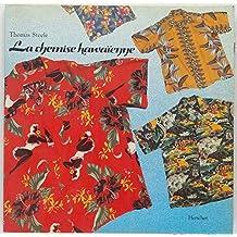 La chemise hawaiienne
