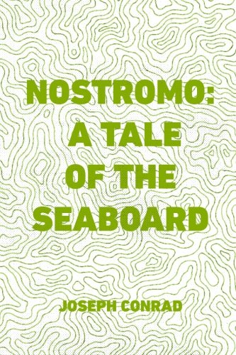 Download Nostromo: A Tale of the Seaboard pdf