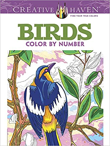 Amazon Com Creative Haven Birds Color By Number Coloring Book