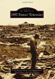 1957 Fargo Tornado (Images of America)