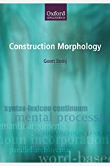 Construction Morphology (Oxford Linguistics) Paperback