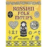 Russian Folk Motifs (Dover Pictorial Archive)