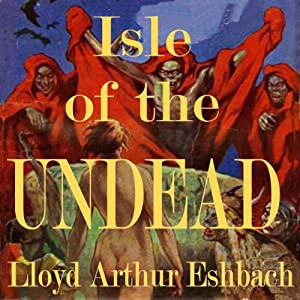 Isle of the Undead Audiobook