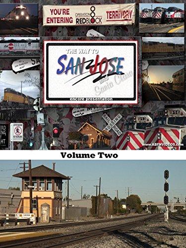 Union Pacific Train Crew (The Way to San Jose & Santa Clara encore presentation)