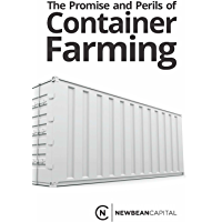 The Promise and Perils of Container Farming (English Edition)