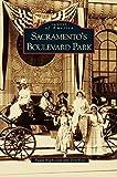 img - for Sacramento's Boulevard Park book / textbook / text book