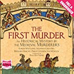 The First Murder |  The Medieval Murderers