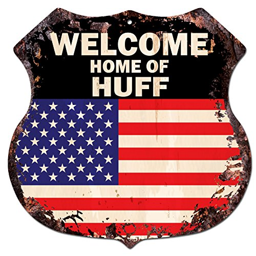America Flag Welcome Home Of Huff Family Name Chic Sign Vintage Retro Rustic 11 5 X 11 5  Shield Metal Plate Store Home Room Wall Decor Gift
