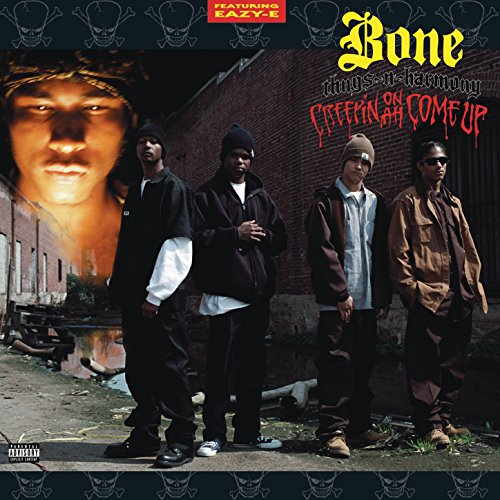 Creepin on Ah Come Up [Explicit] (Bone Thugs Creepin On Ah Come Up)