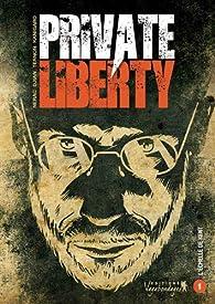 Private liberty, tome 1 : L'échelle de Kent par Jean-Blaise Djian