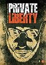 Private liberty, tome 1 : L'échelle de Kent par Djian