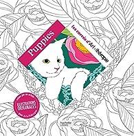 Puppies: 100 coloriages par Cathy Delanssay