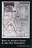 Race in Ancient Egypt and the Old Testament 9781878465085