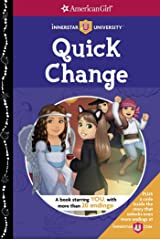 Quick Change (Innerstar University) Paperback