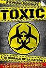 Toxic - l'intégrale de la saison 1 par Desienne