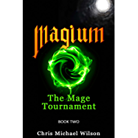 Magium: The Mage Tournament (Book 2) (English Edition)