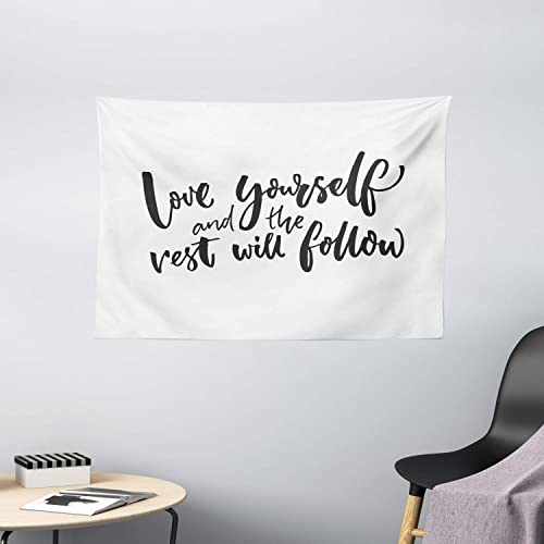 Ambesonne Saying Tapestry, Love Yourself and The Rest Will Follow Motivational Phrase Wisdom Words, Wide Wall Hanging for Bedroom Living Room Dorm, 60 X 40 , Charcoal White