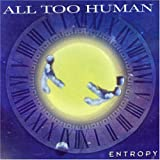Entropy by All Too Human (Ft Derek Sherinian)