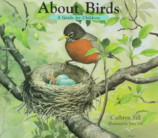 About Birds: A Guide for Children (The About Series) -
