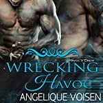 Wrecking Havoc: Havoc's Crew, Book 3 | Angelique Voisen