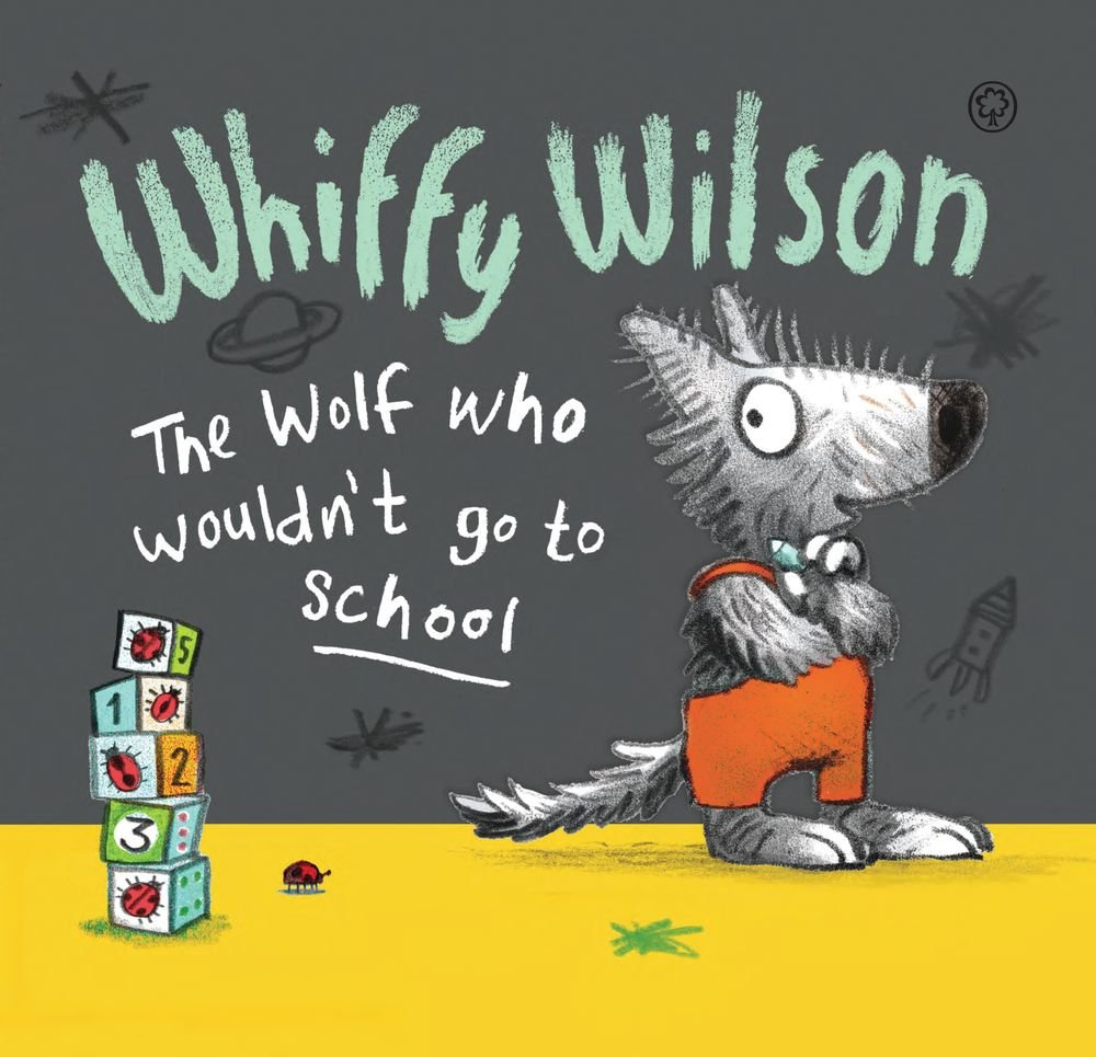 Read Online Whiffy Wilson The Wolf Who Wouldn't Go to School pdf epub