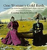 One Woman's Gold Rush, Cynthia B. Driscoll, 0881960071