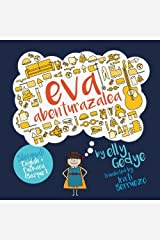 Eva the Adventurer. Eva abenturazalea: Bilingual Book: English + Euskara (Basque) (Basque Edition) Paperback