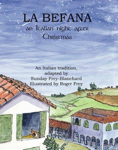 La Befana: An Italian Night After Christmas
