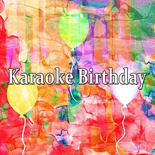 - Karaoke Birthday
