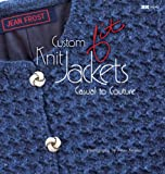 Custom Knit Jackets: Casual To Couture