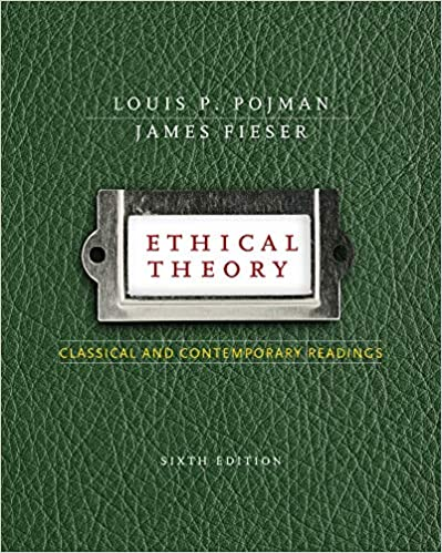 Ethical Theory Classical And Contemporary