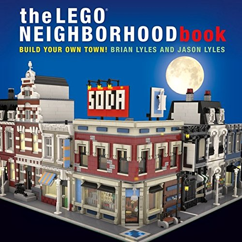 The LEGO Neighborhood Book: Build Your Own Town! [Brian Lyles - Jason Lyles] (Tapa Blanda)