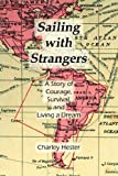 Sailing with Strangers, Charley Hester, 1595940189