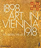 img - for Art in Vienna 1898 1918: Klimt, Kokoschka, Schiele and their contemporaries book / textbook / text book