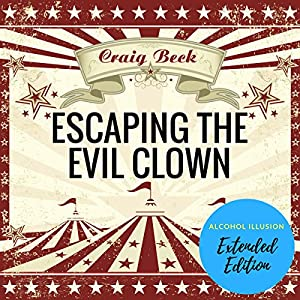 Escaping the Evil Clown Audiobook