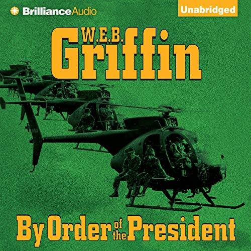By Order of the President Audiobook [Free Download by Trial] thumbnail
