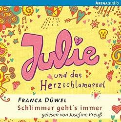 Julie und das Herzschlamassel (Schlimmer geht's immer 3)