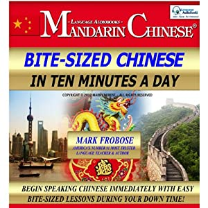Bite-Sized Mandarin Chinese in Ten Minutes a Day Hörbuch