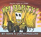 I'm Dirty!, Kate McMullan, 0060092939