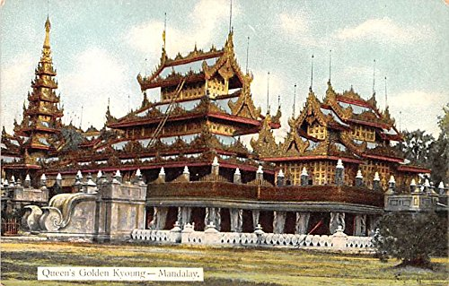 Queen Mandalay (Queen's Golden Kyoung Mandalay Burma, Myanmar Postcard)