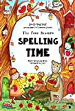 The Four Seasons ~ Spelling Time ~ Master 150 Spelling Words Through Art & Logic: Do-It-Yourself  Spelling Games For Elementary Students (Charity's Fun-Spelling Collection) (Volume 1)